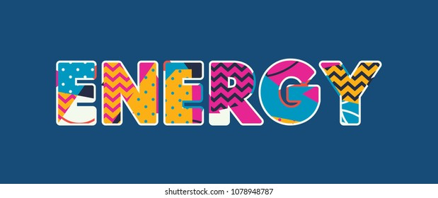 The word ENERGY concept written in colorful abstract typography. Vector EPS 10 available.