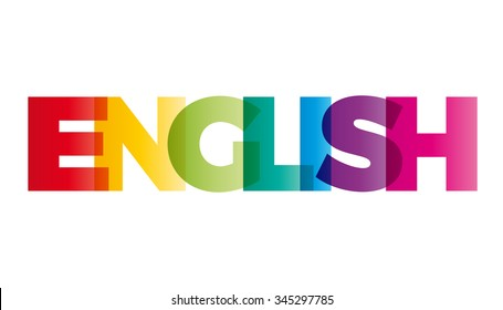 The word English. Vector banner with the text colored rainbow.