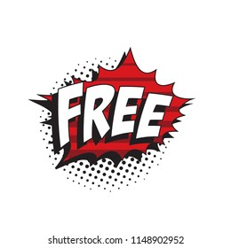 word FREE in colorful retro comic speech bubble with halftone dotted shadow on white background