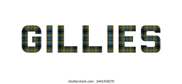 "The word ""Gillies"" composed of letters from Gillies tartan."