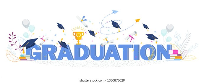 Word graduation typography vector concept on white background. Graduate caps thrown up. Congratulation graduates 2019 class of graduations. Flat cartoon design of greeting, banner, invitation card.