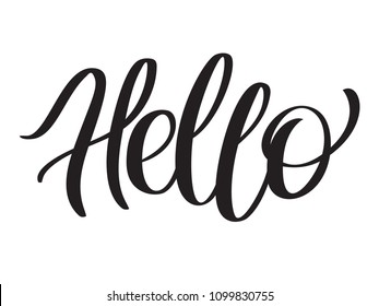 "Word Hello for greetings. Text ""hello"" - hand-lettering, typography, calligraphy. Script hand writing, vector in one color for cutout template, flyer, banner, poster."