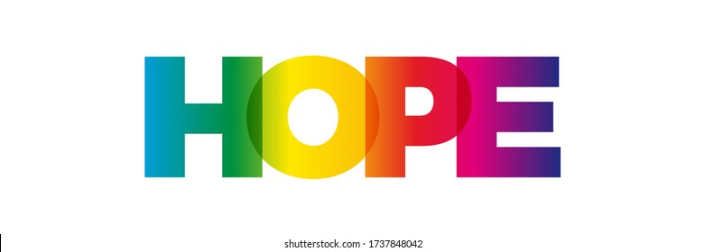 The word Hope. Vector banner with the text colored rainbow.