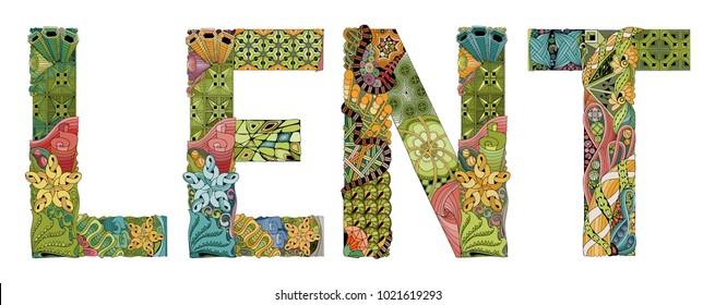 Word LENT. Vector decorative zentangle object