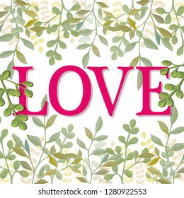 Word love with background of leaves. Vector illustration