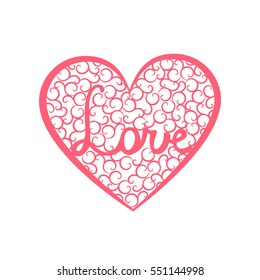 Word Love is enclosed in a large heart. Valentines day card with pink heart with swirls and letters Love. Hand lettering text Love.