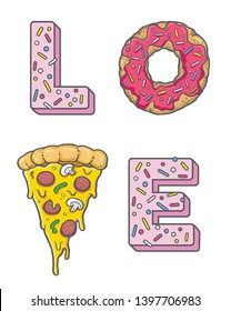The word LOVE made with a slice of pizza and a donut. Vector illustration.