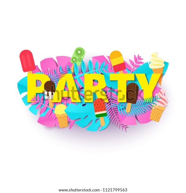 Word PARTY summer composition with creative pink blue jungle leaves ice creams on white background in paper cut style. Tropical leaf letters for design poster, banner, flyer T-shirt printing. Vector