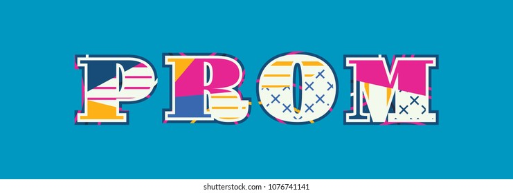 The word PROM concept written in colorful abstract typography. Vector EPS 10 available.