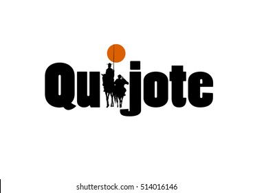 The word Quijote with the draw of Don Quixote de la Mancha silhouette, of Cervantes spanish novelist, with windmills and sunset