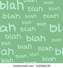 Word repeat pattern, blah, blah, blah