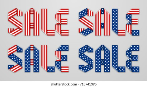Word Sale made with folded ribbon of american flag stars and stripes in 4 different types. Vector lettering design.