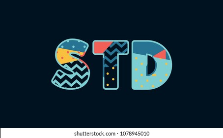 The word STD concept written in colorful abstract typography. Vector EPS 10 available.