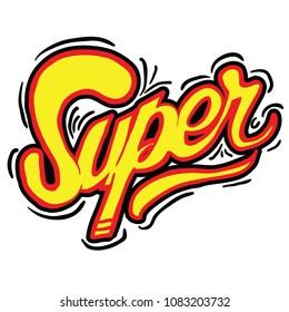 word super in graffitti style cartoon illustration isolated on white