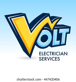 Word VOLT with the letter V in the form of lightning. Inscription - ELECTRICIAN SERVICES. Vector illustration.