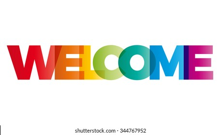 The word Welcome. Vector banner with the text colored rainbow.