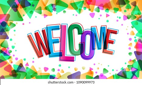 The word Welcome. Vector banner with the triangles.