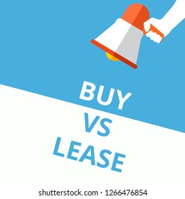 Word writing text Buy Vs Lease. Vector illustration