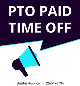 Word writing text Pto Paid Time Off. Vector illustration
