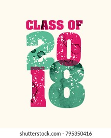 The words Class of 2018 concept printed in letterpress hand stamped colorful grunge paint and ink. Vector EPS 10 available.
