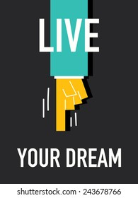Words LIVE YOUR DREAM