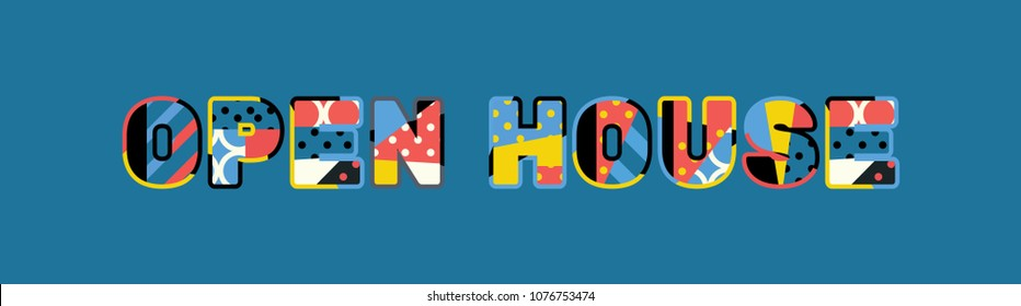 The words OPEN HOUSE concept written in colorful abstract typography. Vector EPS 10 available.