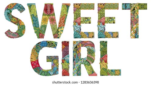 Words SWEET GIRL. Vector decorative zentangle object