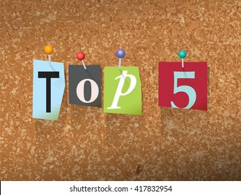 """The words """"TOP 5"""" written in cut ransom note style paper letters and pinned to a cork bulletin board. Vector EPS 10 illustration available."""