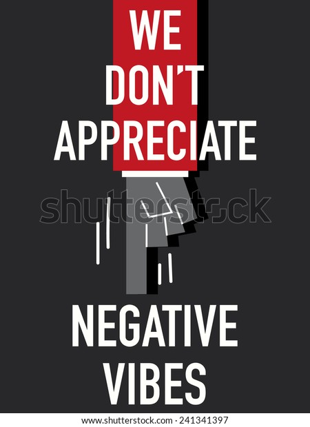 Words We Dont Appreciate Negative Vibes Stock Vector Royalty Free 241341397