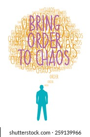 Words of Wisdom Bring Order to Chaos Colored Version. Editable Vector Illustration.