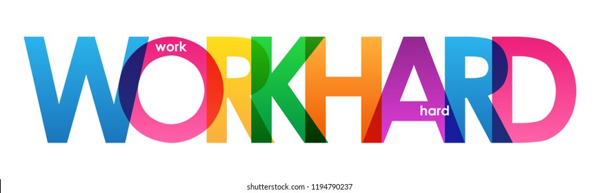 WORK HARD colorful letters banner