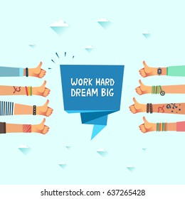 Work hard dream big. Millennials dream concept. Youth crowd with ribbon `Work hard dream big` A lot of hands of young people with thumbs up. Vector illustration in flat design style