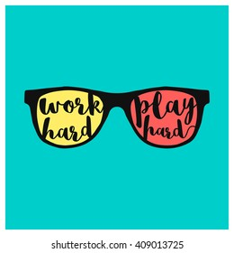 Work Hard Play Hard (Motivational Quote Vector Art)