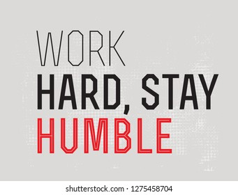Work Hard Stay Humble creative motivation quote design