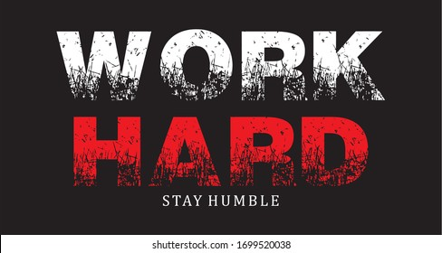 work hard, stay humble. lettering wallpaper Free Vector Background