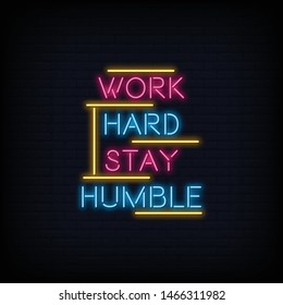 Work Hard Stay Humble Neon Sign Text Vector