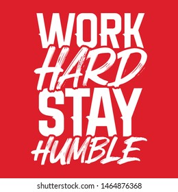 Work Hard Stay Humble quote typography vector