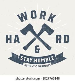 Work Hard Stay Humble - Tee Design For Print