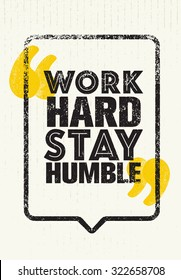 Work Hard Stay Humble.Inspiring Creative Motivation Quote. Vector Typography Banner Design Concept On Cardboard Background