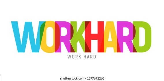 Work hard typography big letters text design slogan.
