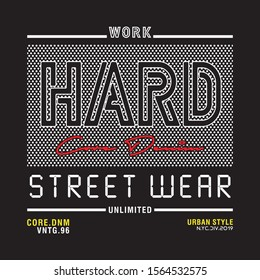 work hard typography for print t shirt