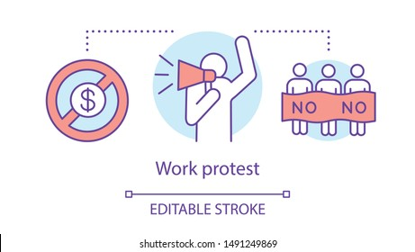 Work protest concept icon. Public strike, labor union strike idea thin line illustration. Salary non payment, activist with megaphone and protesters vector isolated outline drawing. Editable stroke