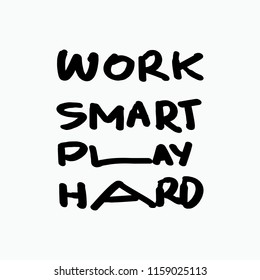 Royalty Free Work Smarter Quotes Images Stock Photos Vectors