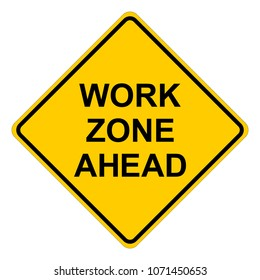 Work zone ahead warning sign, yellow square warning sign with text, vector illustration.