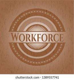 Workforce wood emblem. Vintage. Vector Illustration.