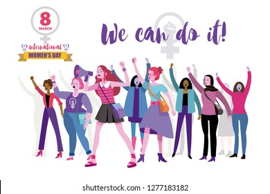 Working women'd day vector banner. We can do it. Women empowerment concept. Group of women protesting and vindicating their rights in the 8th march. In the background the inscription We can do it!