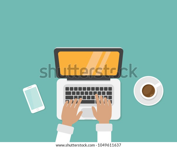 workplace with coffee, smartphone and laptop with hands on the keyboard. human hands using computer isolated on blue background. notebook top view. freelancer typing. Vector illustration.