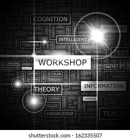 WORKSHOP. Background concept word cloud illustration. Print concept word cloud. Graphic collage. Vector illustration.