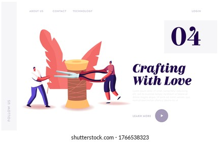 Workshop Class Landing Page Template. Tiny Characters Handmade Hobby or Sewing Activity. Man Holding Thread or Wire, Woman Cut it with Pliers Standing at Huge Spool. Cartoon People Vector Illustration