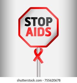 """World AIDS Day. Traffic sign with the inscription """"Stop AIDS"""". Vector."""
